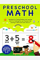 Preschool Math: Workbook For Tracing Numbers And Learning Math For Kindergarten And Preschool Kids Learning To Write and Count   Simple Math For Kids 3-5 (8.5x11) (Number Tracing Notebook) Paperback