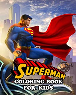 Superman Coloring Book: Coloring All Your Favorite Characters in Superman