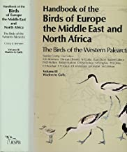 Handbook of the Birds of Europe, the Middle East, and North Africa: The Birds of the Western Palearctic Volume III: Waders to Gulls