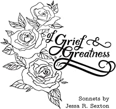 Of Grief and Greatness