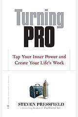 Turning Pro Kindle Edition