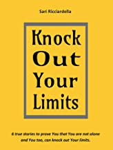 Knock Out Your Limits