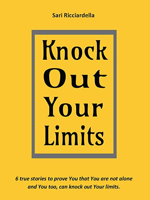 Knock Out Your Limits (English Edition)