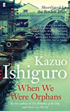 When We Were Orphans by Kazuo Ishiguro (7-Feb-2013) Paperback