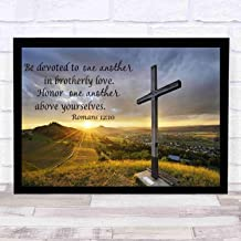 cupGTR :) Romans 1210,Be Devoted to One Another Brotherly Love Honor Above Yourselves.Religious Home Decor Bible Scripture Art 18x12in