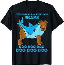 Chesapeake Bay Retriever Shark Doo Doo Doo Dog Gift T-Shirt