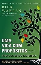 Uma Vida com Propósitos: Para Que Estou na Terra? (Portuguese Edition)
