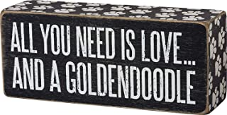 Best Primitives by Kathy Box Sign All You Need is Love and a Goldendoodle - 6 inch x 2.5 inch Review