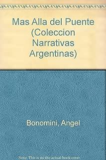 Mas Alla del Puente (Coleccion Narrativas Argentinas) (Spanish Edition)