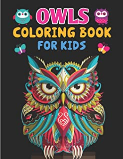 Owls Coloring Book For Kids: Children Coloring Book - Owl Coloring Book, Groovy Owls Coloring Book For Kids Ages 4-8