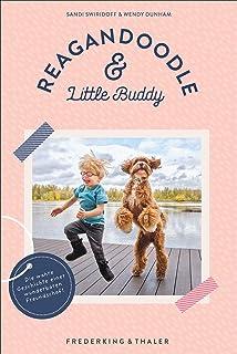 Reagandoodle und Little Buddy - die wahre und herzerwärmend