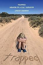 Trapped, Memoir of a Cult Survivor