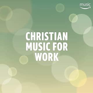Christian Music for Work