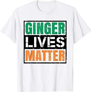 Ginger Lives Matter St Patricks Day Funny Boys Girl T Shirt