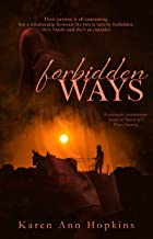 Forbidden Ways (Crossroads Series (A Romantic Companion Series to Serenity Plain Secrets) Book 1)