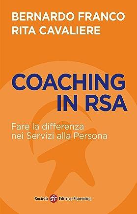 Coaching in RSA: Fare la differenza nei Servizi alla Persona