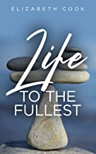 Life to the Fullest: Experiencing Successful Living Through Reflective Awareness