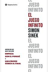 El juego infinito / The Infinite Game ペーパーバック