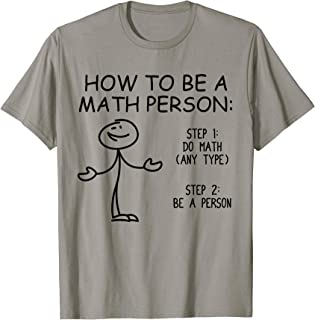 How To Be A Math Person Funny Mathematical Lover Design Gift T-Shirt