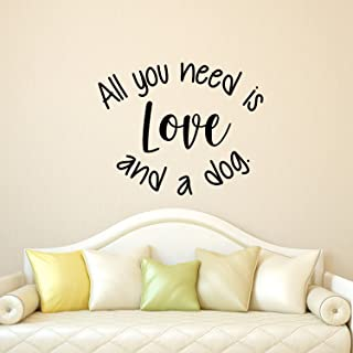 """Vinyl Wall Art Decal - All You Need is Love and A Dog - 18.5"""" x 23"""" - Decoration Vinyl Sticker - Motivational Wall Art Dec..."""