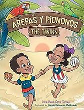 Arepas Y Piononos: the Twins