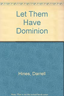 Let Them Have Dominion