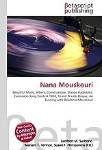 Nana Mouskouri: Beautiful Music, Athens Conservatoire, Manos Hadjidakis, Eurovision Song Contest 1963, Grand Prix du Disque, An Evening with Belafonte/Mouskouri