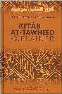 Kitab At-Tawheed Explained (By Muhammad Ibn Abdul-wahhab)