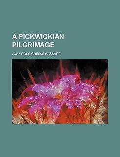 A Pickwickian Pilgrimage