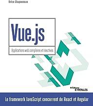 Livres Vue.js - Applications web complexes et réactives (Blanche) PDF