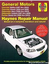 H38026 Haynes GM Chevrolet Malibu Oldsmobile Alero Cutlass and Pontiac Grand AM 1997-2003 Auto Repair Manual