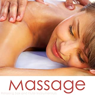 Massage - Relaxing Sax And Flute Instrumentals