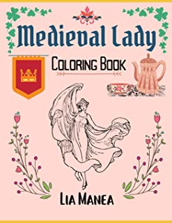 Medieval Lady: Easy and Relaxing Coloring Book for Adults