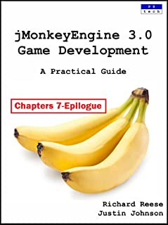 jMonkeyEngine 3.0 Game Development: A Practical Guide [Chapters 7 - Epilogue]