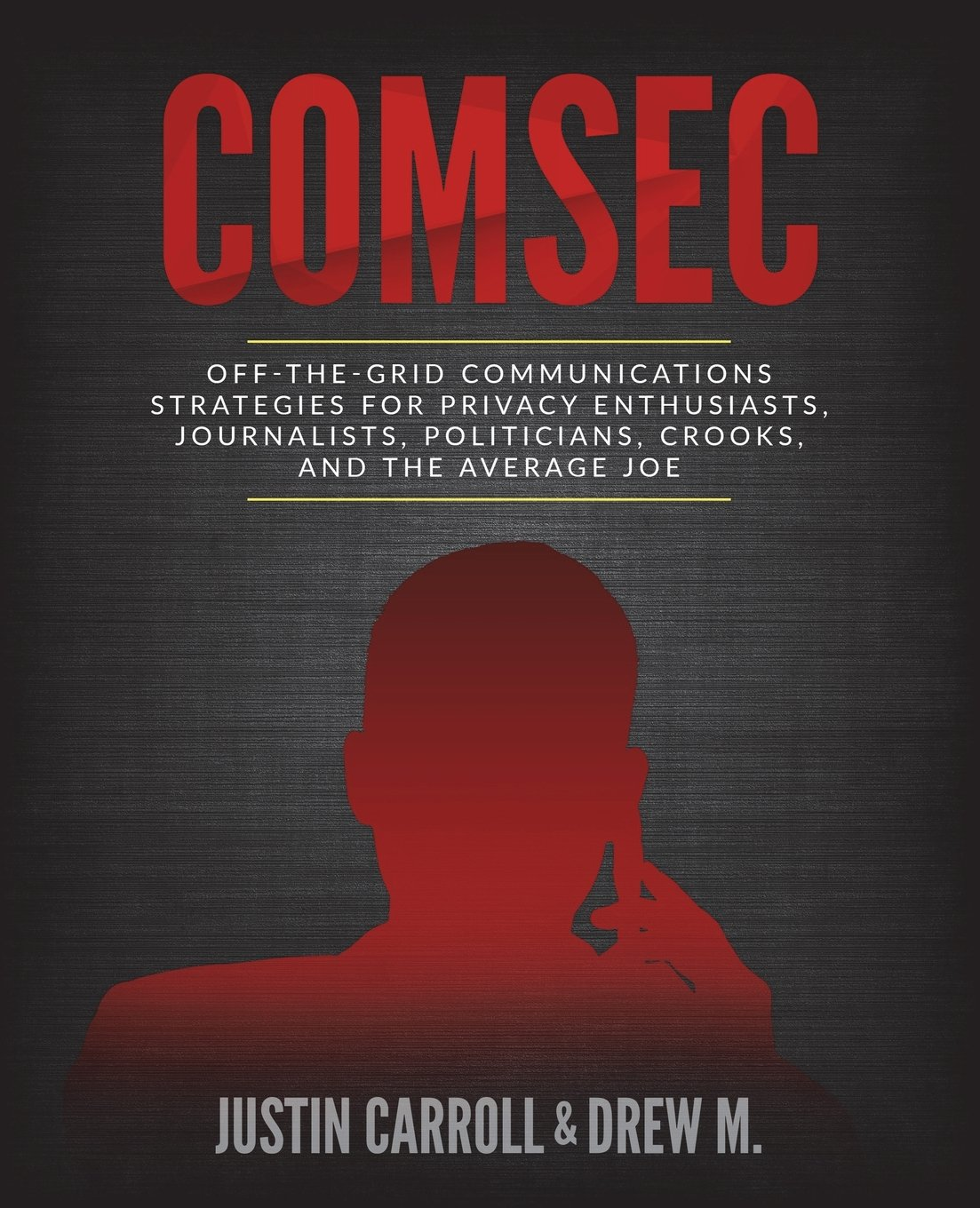 Image OfComSec: Off-The-Grid Communication Strategies For Privacy Enthusiasts, Journalists, Politicians, Crooks, And The Average Joe