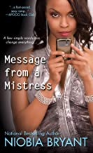 [(Message from a Mistress : The Mistress Series)] [By (author) Niobia Bryant] published on (May, 2013)
