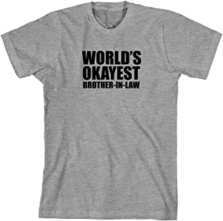 World's Okayest Brother-in-Law Men's Shirt
