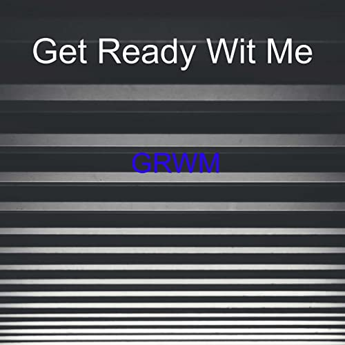Grwm By Get Ready Wit Me On Amazon Music Amazon Com One of a kind renaissance, celtic & boho dresses, tops & skirts. grwm by get ready wit me on amazon