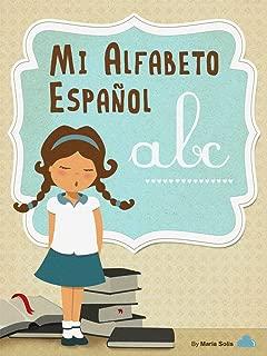 Mi Alfabeto Español (Divertido libro infantil para lectores principiantes) (Spanish Edition)