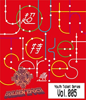 Youth Ticket Series Vol.5 BULLET TRAIN Arena Tour 2018 GOLDEN EPOCH at OSAKA-JO HALL [Bl...