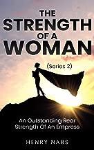 The Strength Of A Woman: An Outstanding Rear Strength Of An Empress