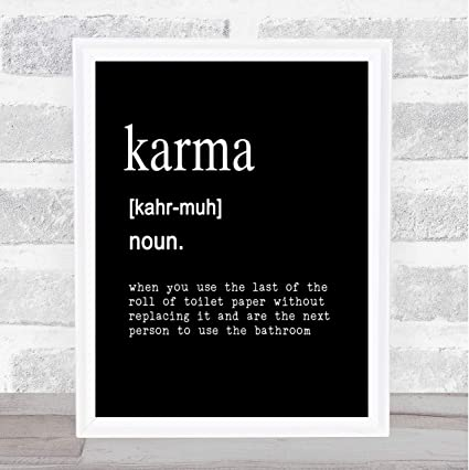 Amazon Com Word Definition Karma Quote Print Black White Office Products
