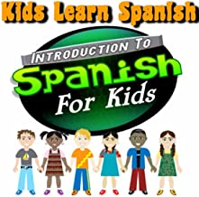 Introduction To Spanish For Kids