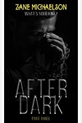 AFTER DARK: Part Three Kindle Edition
