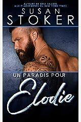 Un paradis pour Élodie (Hawaï : Soldats d'élite t. 1) Format Kindle