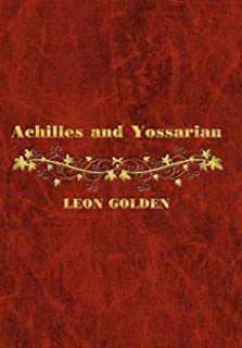 Achilles and Yossarian: Clarity and Confusion in the Interpretation of The Iliad and Catch-22