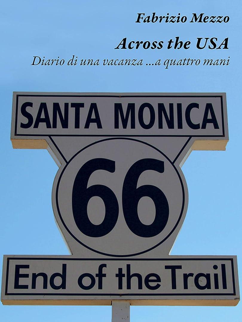 奇跡的な私たち操るAcross the USA (Italian Edition)