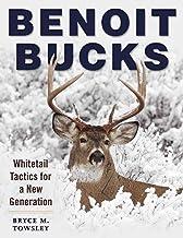 Benoit Bucks: تاکتیک Whitetail برای نسل جدید