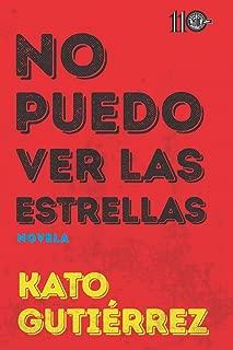 No puedo ver las estrellas (Spanish Edition)