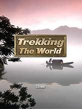 Trekking the World: China